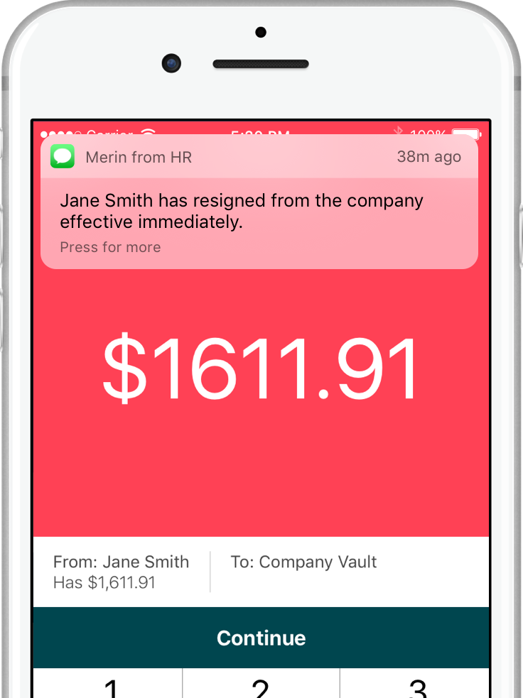 "Image of phone running the BizNOW® app. An incoming SMS notification reads, ""Jane Smith has resigned from the company effective immediately."" The dash screen shows a denied transaction from Jane Smith.™"